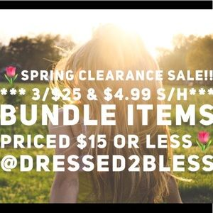 🌸SPRING SALE!🌸 3/$25! /BUNDLE UP!🌸